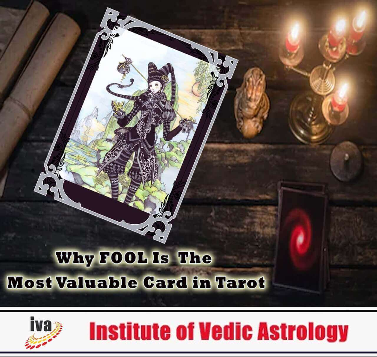 Why Fool is the most Valuable Card