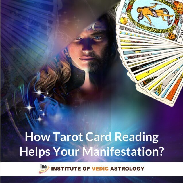 How tarot card reading helps your manifestation?